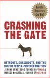 Crashing the Gate, Jerome Armstrong and Markos Moulitsa, 1931498997