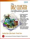 DB2 Cluster Certification Guide, Cook, Jonathan, 013081900X