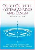 Object-Oriented Systems Analysis and Design, Dinesh Batra and Joseph S. Valacich, 0132279002
