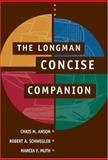 The Longman Concise Companion, Anson, Chris M. and Schwegler, Robert A., 0321439007