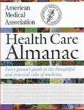 American Medical Association Health Care Almanac, American Medical Association Staff, 0899709001