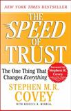 The Speed of Trust, Stephen M.R. Covey, 1416549005