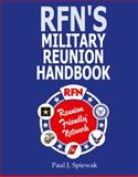 RFN's Military Reunion Handbook, Paul J. Spiewak, 1432769006