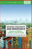 Between Conformity and Resistance 9780230109001