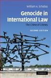 Genocide in International Law : The Crime of Crimes, Schabas, William A., 0521719003