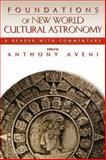 Foundations of New World Cultural Astronomy, , 0870819003