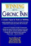 Winning with Chronic Pain : A Complete Program for Health and Well-Being, McIlwain, Harris H. and Bruce, Debra F., 0879759003