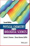 Physical Chemistry for the Biological Sciences, Hammes-Schiffer, Sharon and Hammes, Gordon G., 1118859006