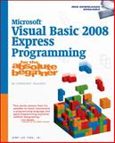 Microsoft® Visual Basic 2008 Express Programming for the Absolute Beginner 9781598639001