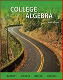 College Algebra, Barnett, Raymond and Ziegler, Michael, 0077989007