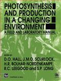 Photosynthesis and Production in a Changing Environment, , 0412429004