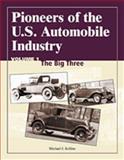 Pioneers of the U. S. Automobile Industry, Michael J. Kollins, 0768009006