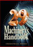 Machinery's Handbook, Oberg, Erik and Horton, Holbrook L., 083112900X