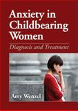 Anxiety in Childbearing Women 9781433809002