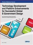 Technology Development and Platform Enhancements for Successful Global e-Government Design, Kelvin Joseph Bwalya, 1466649003