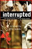 Interrupted Limited Edition, Amy Queau, 1492909009