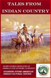 Tales from Indian Country, Win Blevins and Rod Miller, 149498900X