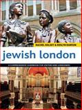 Jewish London, Rachel Kolsky and Roslyn Rawson, 1566569001