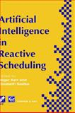 Artificial Intelligence in Reactive Scheduling, , 0412729008
