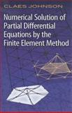 Numerical Solution of Partial Differential Equations by the Finite Element Method, Johnson, Claes, 048646900X