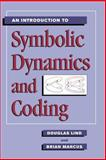 An Introduction to Symbolic Dynamics and Coding, Lind, Douglas and Marcus, Brian, 0521559006