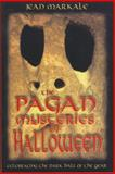 The Pagan Mysteries of Halloween, Jean Markale, 0892819006