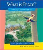 What Is Peace?, Lexie Brockway Potamkin, 0982459009