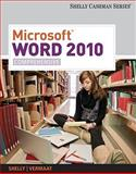 Microsoft® Word 2010 : Comprehensive, Shelly, Gary B. and Vermaat, Misty E., 1439079005