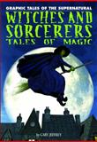Witches and Sorcerers, Gary Jeffrey, 1448819008