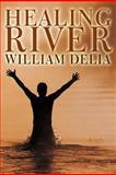 Healing River, William Delia, 1449739008