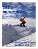 Get Fit for Snowboarding, C. Yates, 1495419002