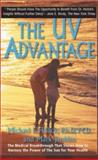 The UV Advantage, Michael F. Holick and Mark Jenkins, 1596879009