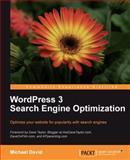 WordPress 3 Search Engine Optimization, David, Michael, 1847199003