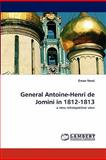 General Antoine-Henri de Jomini In 1812-1813, Eman Vovsi, 3844309004