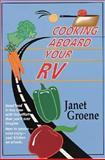 Cooking Aboard Your RV, Groene, Janet, 0070249008
