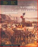 Western Civilization : The Continuing Experiment, Noble, Thomas F. X. and Staruss, Barry S., 0395829003