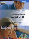 Microsoft Office Word 2003 Expert Skills, Microsoft Official Academic Course Staff, 0470069007