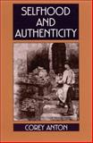 Selfhood and Authenticity, Anton, Corey, 0791449009