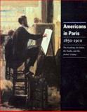 Americans in Paris 1850-1910 9780911919004
