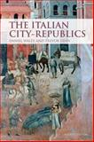 The Italian City Republics, Waley, Daniel and Dean, Trevor, 1405859008