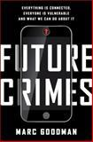 Future Crimes, Marc Goodman, 0385539002