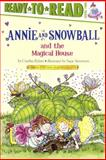 Annie and Snowball and the Magical House, Cynthia Rylant, 0606159002