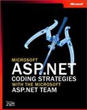 Microsoft ASP.NET Coding Strategies with the Microsoft ASP.NET Team, Gibbs, Matthew and Howard, Rob, 073561900X