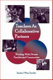 Teachers As Collaborative Partners : Working with Diverse Families and Communities, Tutwller, Sandra Wlnn, 0805839003