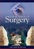The Business of Surgery, Eldo E. Frezza, MD, MBA, FACS, 0978889002