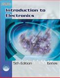 Introduction to Electronics, Gates, Earl D. and Chartrand, Leo, 140188900X