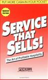 Service That Sells! : The Art of Profitable Hospitality, Roberts, Phil, 1879239000