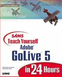 Sams Teach Yourself Adobe Golive 5 in 24 Hours, Pratt, Adam, 0672319004