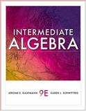 Intermediate Algebra, Kaufmann, Jerome E. and Schwitters, Karen L., 1439049009