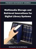 Multimedia Storage and Retrieval Innovations for Digital Library Systems, Chia-Hung Wei, 1466609001
